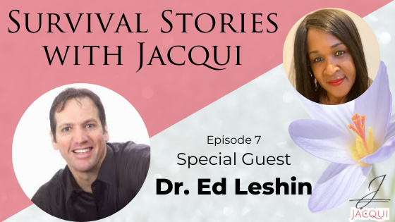 The Grief of Seeing the Death of My Father Led to Studying a Balanced Body and Mind with Dr. Ed Leshin